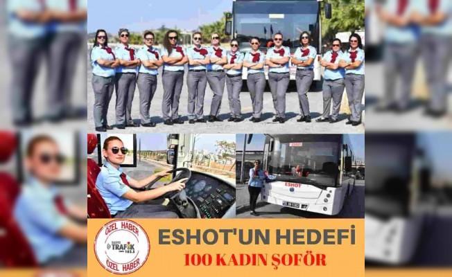 ESHOT'ta Hedef 100 Kadın Şoför